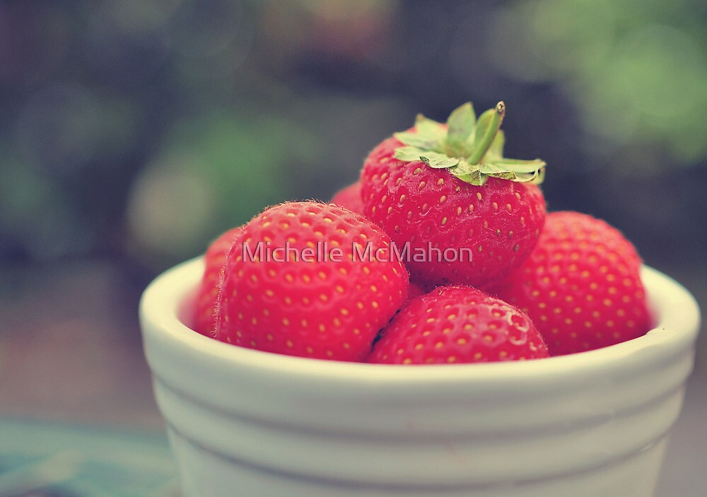 summer strawberries.. by Michelle McMahon