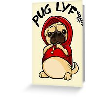 Pug Life lyf Tshirt Sticker Mug Phone Cover Greeting Card