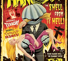 MAN CLAM . . . The Shell from Hell! by Huwman