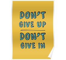 Don't' Give Up. Poster