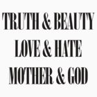 Truth & Beauty, Love & Hate, Mother & God (Manic Street Preachers) by jezkemp
