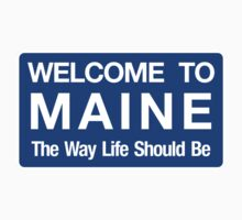 Welcome to Maine Road Sign Kids Tee