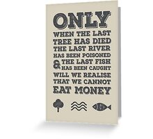 The Last River Greeting Card
