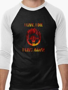 I Live, I Die, I Live Again Men's Baseball ¾ T-Shirt