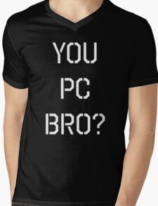 South Park You Pc Bro? Mens V-Neck T-Shirt