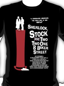 Sherlock, Stock and 221B Baker Street T-Shirt