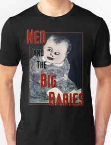 Big Babies Tee1 T-Shirt
