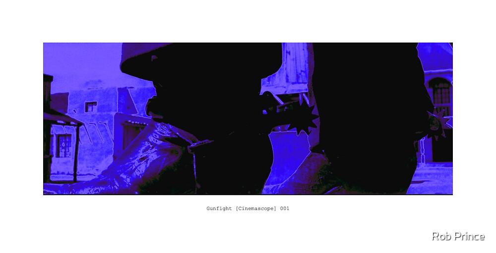 Gunfight [Cinemascope] 001 by Rob Prince
