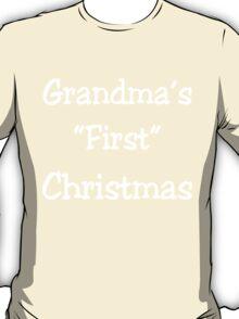 GRANSMA'S FIRST CHRISTMAS T-Shirt