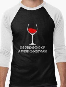 I'M DREAMING OF A WINE CHRISTMAS Men's Baseball ¾ T-Shirt