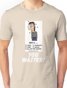 You Waster! Unisex T-Shirt