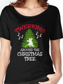 TWERKING AROUND THE CHRISTMAS TREE Women's Relaxed Fit T-Shirt