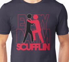 Everyday I'm Scuffling Unisex T-Shirt