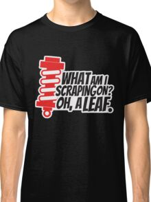 What am I scraping on? 4 Classic T-Shirt