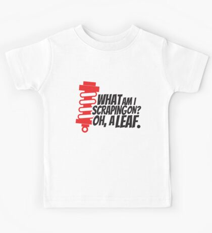 What am I scraping on? 4 Kids Tee
