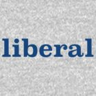 Liberal by Secularitee