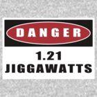 WARNING: 1.21 Jiggawatts! by TeamNotSoSuper