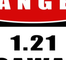 WARNING: 1.21 Jiggawatts! Sticker