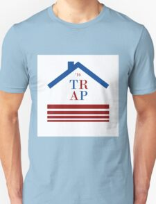 Trap 2016 election T-Shirt