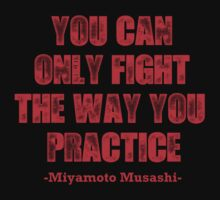 Miyamoto Musashi Quote 1 by saturdaytees