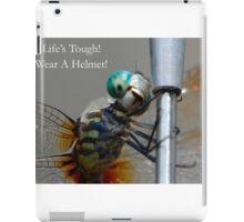 Life's Tough! iPad Case/Skin