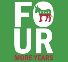 Four More Years Democrat Shirt Kids Clothes