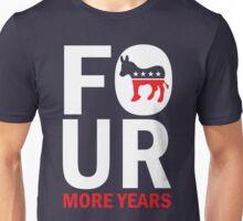 Four More Years Democrat Shirt Unisex T-Shirt