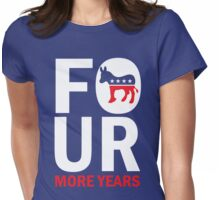Womens Four More Years Democrat Shirt Womens Fitted T-Shirt