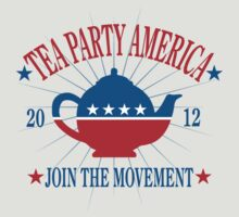 Tea Party Movement by RepublicanShirt