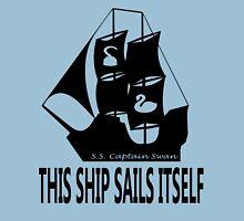 This Ship Sails Itself Unisex T-Shirt
