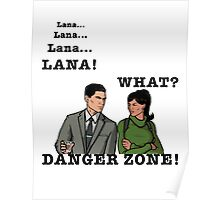 Lana The Danger Zone Poster