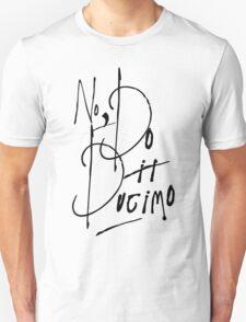 Do it Ducimo Unisex T-Shirt