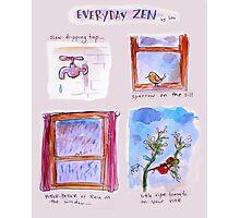 everyday zen Photographic Print