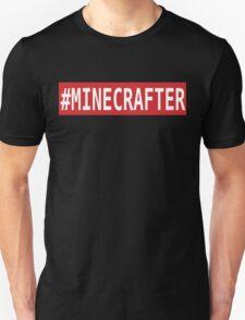 #MINECRAFTER Unisex T-Shirt