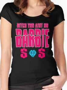 aint no barbie Women's Fitted Scoop T-Shirt