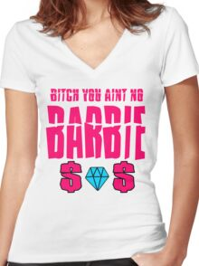 aint no barbie Women's Fitted V-Neck T-Shirt