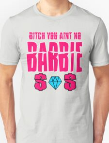 aint no barbie Unisex T-Shirt