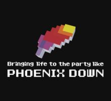 Bringing Life to the Party Like Phoenix Down T-Shirt