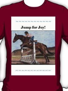 Jump for Joy!  Horse Jumper t-shirt T-Shirt