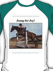 Jump for Joy!  Horse Jumper t-shirt T-Shirt