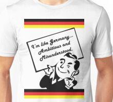 Ambitious and Misunderstood. Unisex T-Shirt