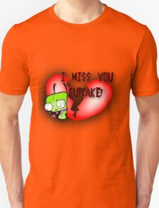 I Miss You Cupcake Unisex T-Shirt
