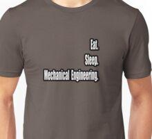 Eat. Sleep. Mechanical Engineering. Unisex T-Shirt