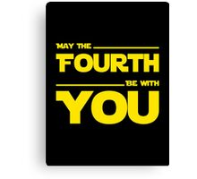 May The Fourth Be With You - Stars Wars Parody for Geeks Canvas Print