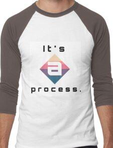 It's a process Men's Baseball ¾ T-Shirt
