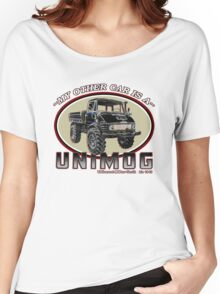 My other car is a UNIMOG Women's Relaxed Fit T-Shirt