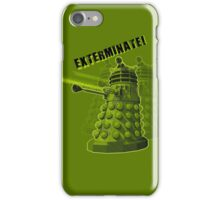 EXTERMINATE ARMY iPhone Case/Skin