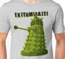 EXTERMINATE ARMY Unisex T-Shirt