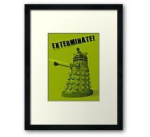 EXTERMINATE ARMY Framed Print