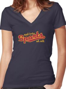 Not into sports  Women's Fitted V-Neck T-Shirt